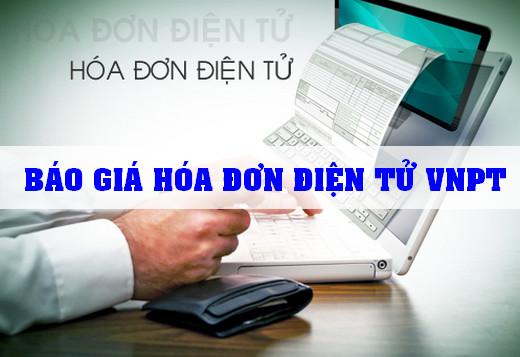 Báo Giá Dịch Vụ Hoá Đơn Điện Tử VNPT